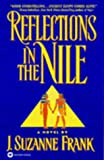 Front cover for the book Reflections in the Nile by J. Suzanne Frank