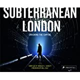 Subterranean London: Cracking the Capital