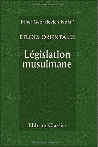 Livres gratuits Études orientales. Législation musulmane: Filiation et divorce pdf