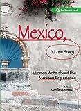Mexico, a Love Story, , 1580051561