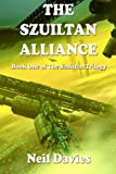 The Szuiltan Alliance, Neil Davies, 1477639144