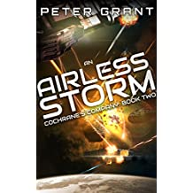 An Airless Storm: Cochrane's Company: Book Two