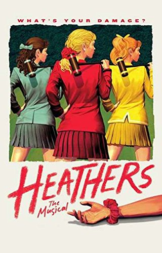 Heathers The Musical Official Broadway Poster