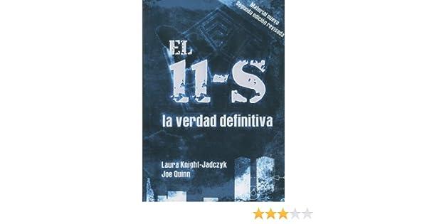 El 11-S: la verdad definitiva (Spanish Edition)