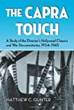 The Capra Touch, Matthew C. Gunter, 078646402X
