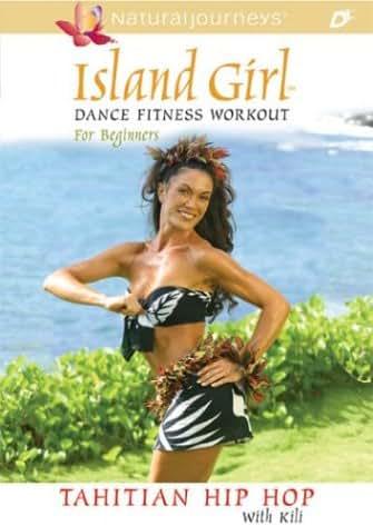 Island Girl Dance Fitness Workout for Beginners: Tahitian Hip Hop