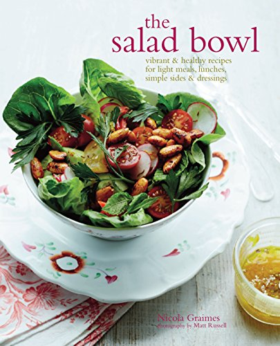 Download the salad bowl vibrant healthy recipes for light meals download the salad bowl vibrant healthy recipes for light meals lunches simple sides dressings book pdf audio idywbdycz forumfinder Image collections