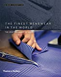 Image of The Finest Menswear in the World: The Craftsmanship of Luxury