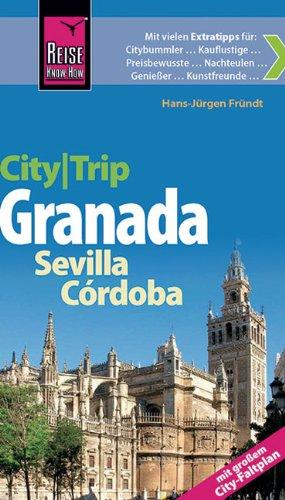 reise-know-how-citytrip-granada-sevilla-crdoba-mit-grossem-city-faltplan