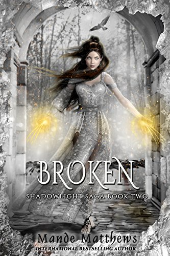 _LINK_ Broken: Book 2 Of The ShadowLight Saga. queje there Tocris HEALTH photos