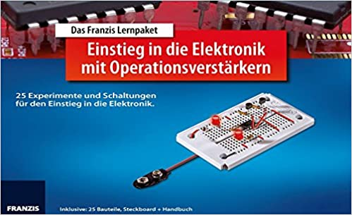 Lernpaket Einstieg in die Elektronik mit Operationsverstärker: 25 ...