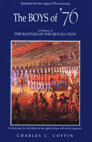 The Boys of '76: A History of the Battles of the Revolution ebook