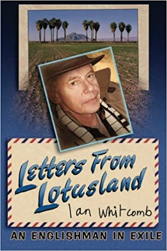 Letters from Lotusland: An Englishman in Exile