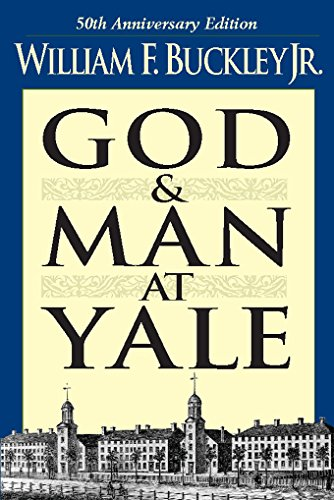 God and Man at Yale: The Superstitions of 'Academic Freedom' cover