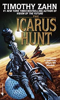 The Icarus Hunt: A Novel by [Zahn, Timothy]