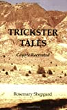 Trickster Tales, Rosemary Sheppard, 0935430245