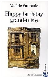 Happy birthday, grand-mère