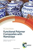 img - for Functional Polymer Composites with Nanoclays (Smart Materials Series) book / textbook / text book