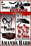 Download Double Barrel Horror: Chef and the Maiden/These Things We Do for Our Children in PDF ePUB Free Online