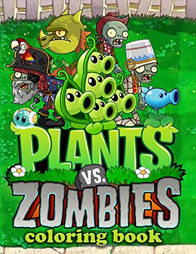 Plants vs Zombies Coloring Book: Exclusive Work - 32 Illustrations For Adults and Kids Paperback – April 16, 2019