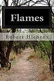 Flames, Robert Hichens, 1499574517