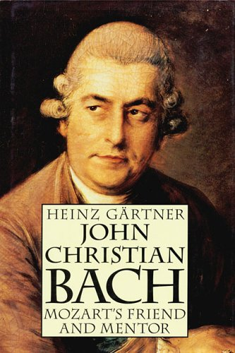Pdf Reference John Christian Bach - Mozart's Friend and Mentor
