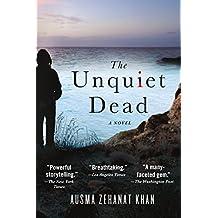 The Unquiet Dead: A Novel (Rachel Getty and Esa Khattak Novels)