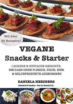 vegane snacks starter leckere und einfache. Black Bedroom Furniture Sets. Home Design Ideas