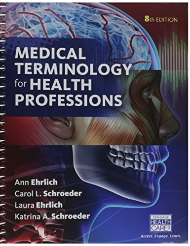 Bundle: Medical Terminology for Health Professions, 8th + Merriam-Webster's Medical Desk Dictionary, Revised Edition, 3rd + LMS Integrated for MindTap Terminology, 2 terms (12 months) Access Code