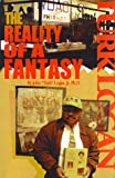 Reality of a Fantasy, John C. Logan, 0967650003