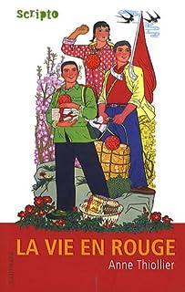 La vie en rouge, Thiollier, Anne