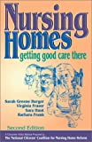 img - for Nursing Homes: Getting Good Care There (The Working Caregiver Series) book / textbook / text book