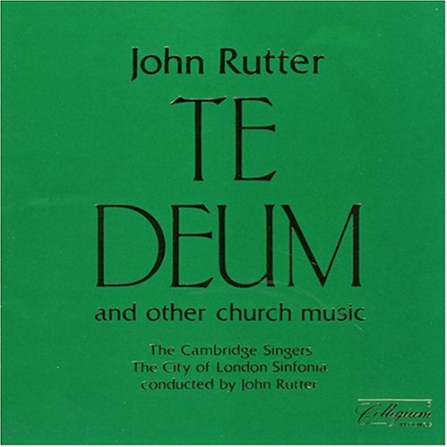 Rutter: Te Deum and Other Church Music (Te Deum)