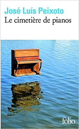 Lire un Le cimetière de pianos pdf