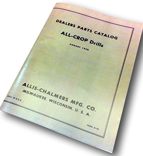 Manual Illustration Parts - Allis Chalmers All-Crop Drills Parts Catalog Manual Exploded Illustrations