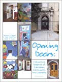 Opening Doors : Connecting Students to Curriculum, Classmates and Learning, , 1884720129
