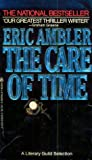 The Care of Time, Eric Ambler, 0425056260