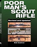 Poor Man's Scout Rifle, Bob Cashner, 158160730X
