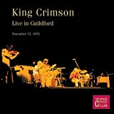 Live In Guildford, November 13th, 1972 by King Crimson