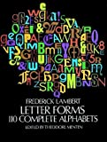 Letterforms: 110 Complete Alphabets (Dover Pictorial Archives)