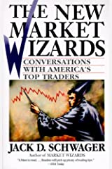 The New Market Wizards: Conversations with America's Top Traders Kindle Edition