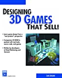 Designing 3D Games That Sell!, Ahearn, Luke, 1584500433