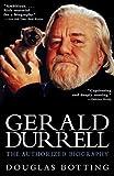 Gerald Durrell, Douglas Botting, 0786707968