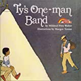 Ty's One-Man Band, Mildred Pitts Walter, 0808534963