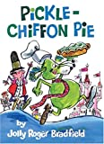 img - for Pickle-Chiffon Pie book / textbook / text book