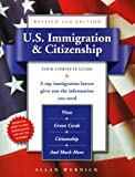 U. S. Immigration and Citizenship, Allan Wernick, 0761517154