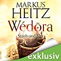 Staub und Blut (Wédora 1) Audiobook by Markus Heitz Narrated by Uve Teschner