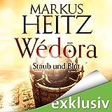 Wédora: Staub und Blut (audio edition)