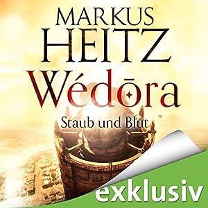 Staub und Blut (Wédora 1) Audiobook