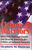 Citizen Warriors, Stephen Duncan, 0891416099